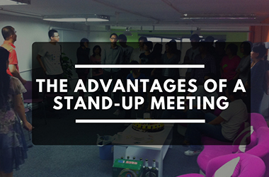 The advantages of a stand-up meeting