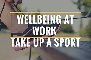 For wellbeing at work, take up a sport !