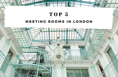 TOP 5 : Find the perfect meeting room in London
