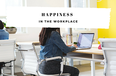 Happiness in the workplace