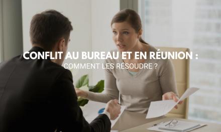Comment résoudre les conflits en réunion et au bureau ?