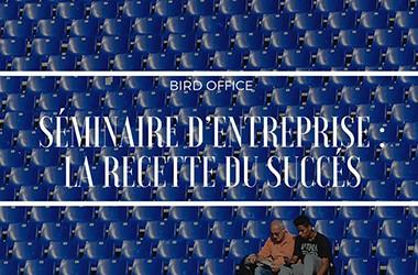 Séminaire d'entreprise : la recette du succès