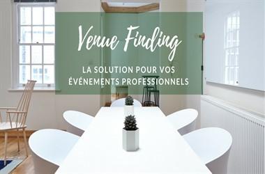 Venue finding, la solution pour vos événements professionnels