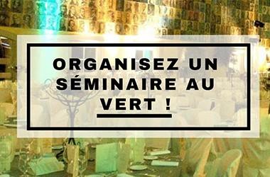 Organisez un séminaire au vert!