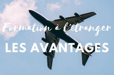 Formation à l'étranger: les avantages