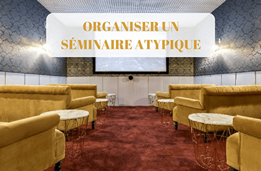 Organiser un séminaire atypique