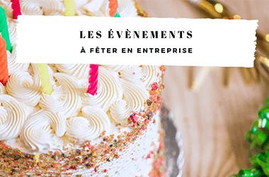 Les évènements à fêter en entreprise