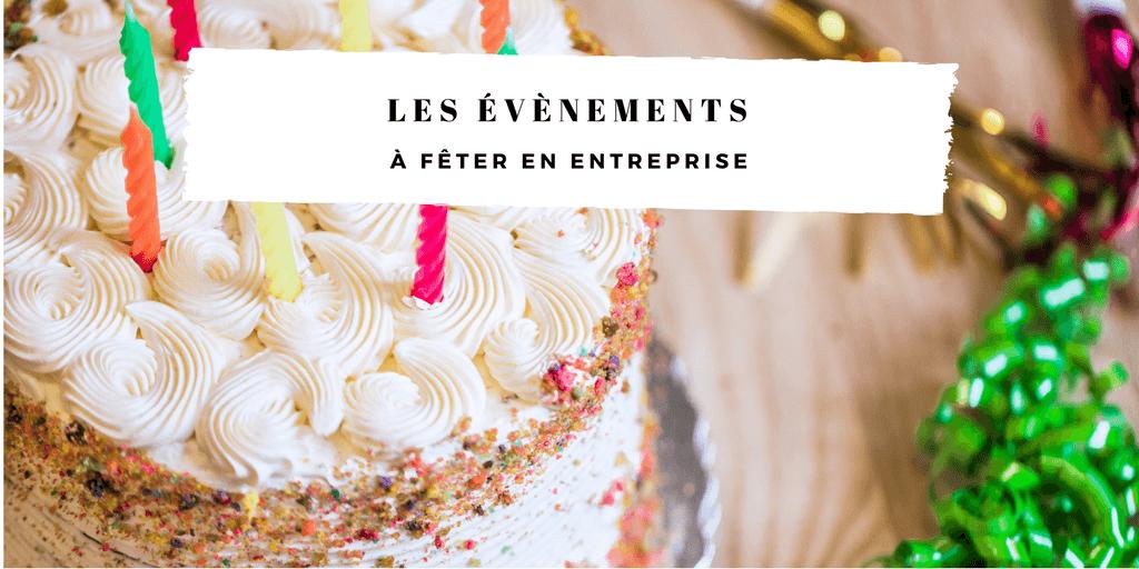 évènements à fêter en entreprise