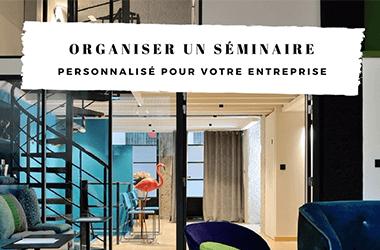 Organiser un séminaire personnalisé