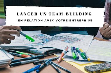 Lancer un team-building en relation avec votre entreprise