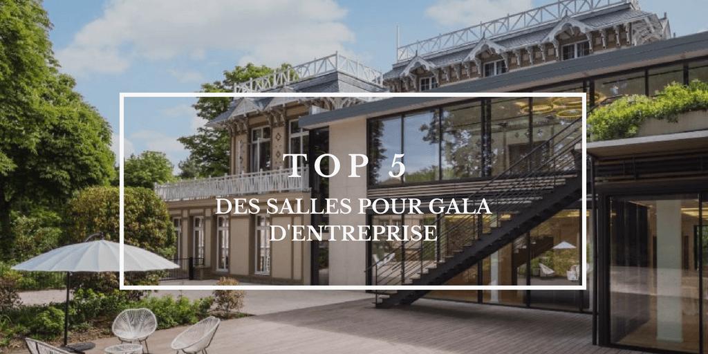 TOP  5 salles pour un gala d'entreprise