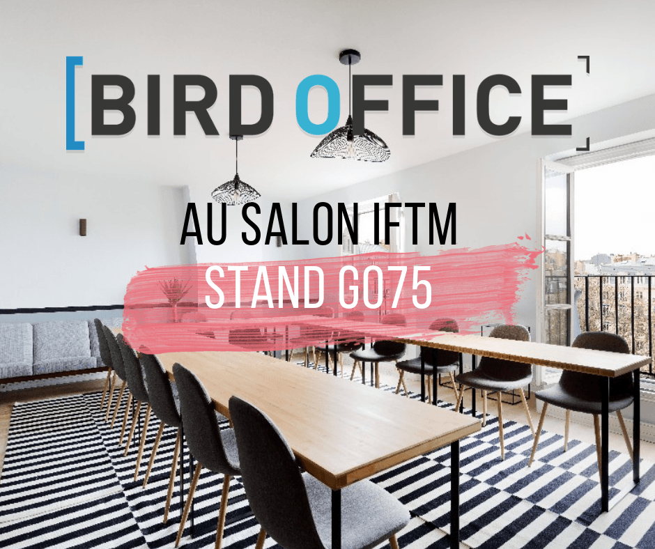 Bird Office au Salon IFTM