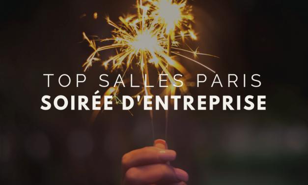 TOP salles: soirée d'entreprise à Paris