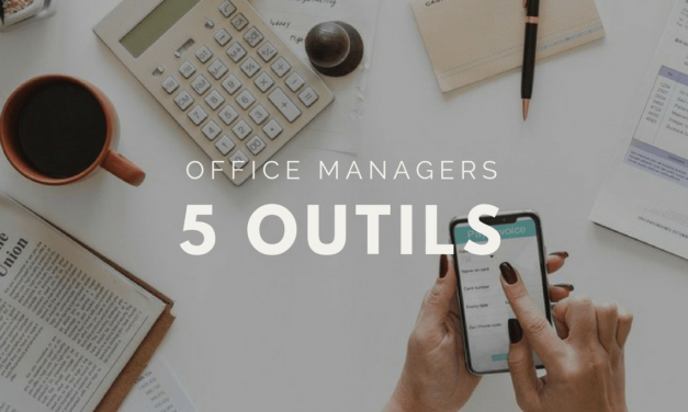 5 outils pour les office managers