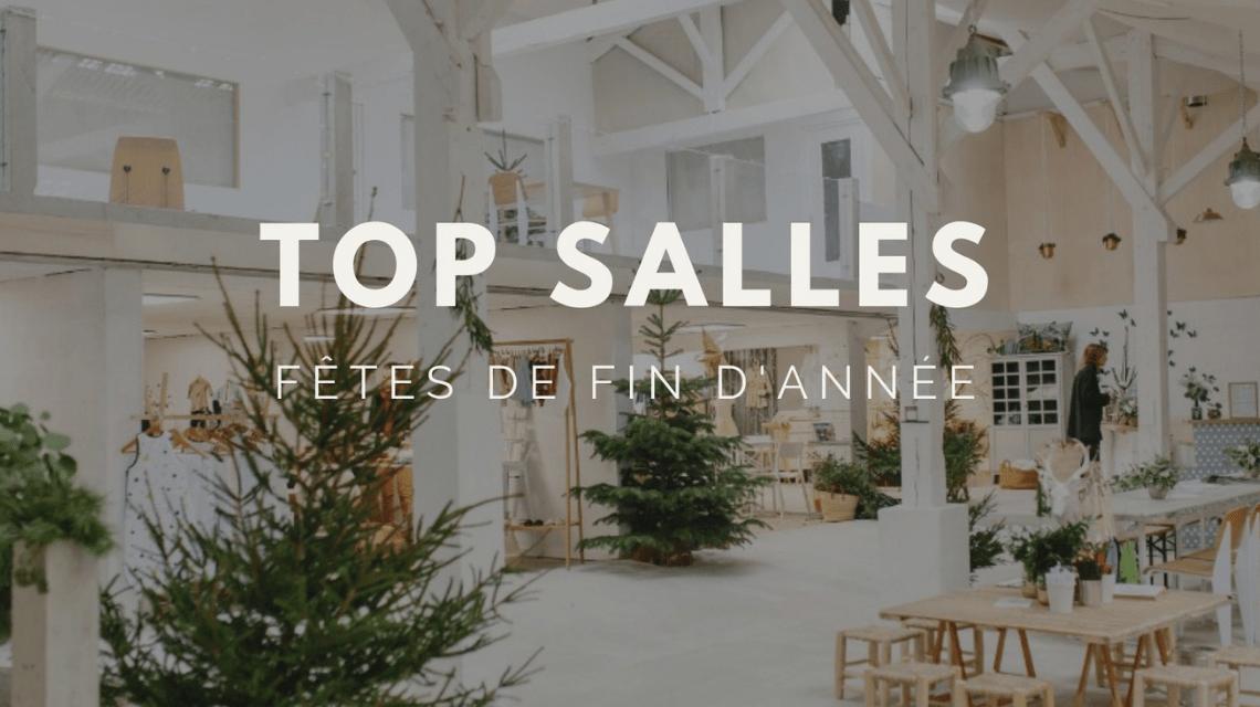 TOP Salles : 10 lieux pour vos événements de fin d'année