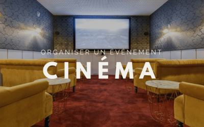 Espace atypique : un cinéma pour votre événement d'entreprise