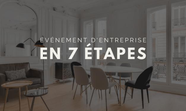 Organiser un événement d'entreprise en 7 étapes