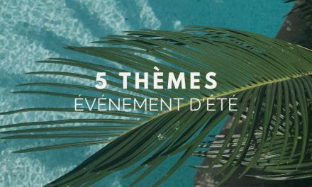 Événement d'été: 5 idées de thèmes