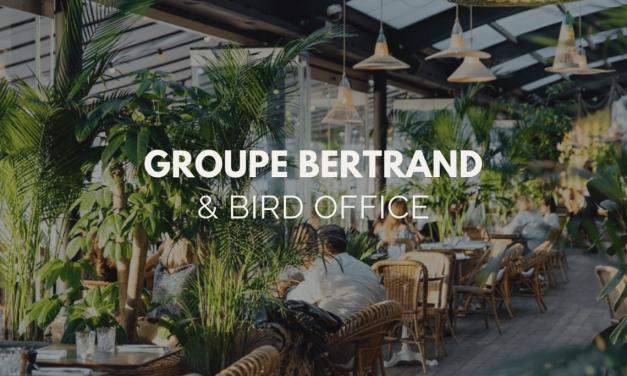 Bird Office & Groupe Bertrand : un partenariat réussi !