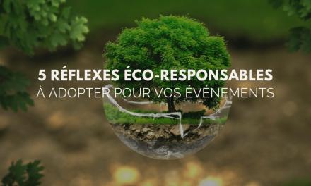 Événement éco-responsable : 5 réflexes faciles à adopter
