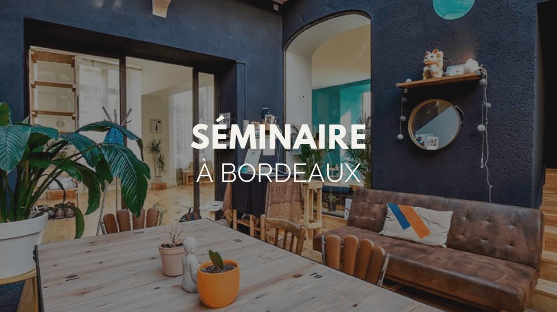 Séminaire Bordeaux : 5 raisons d'organiser son séminaire à Bordeaux