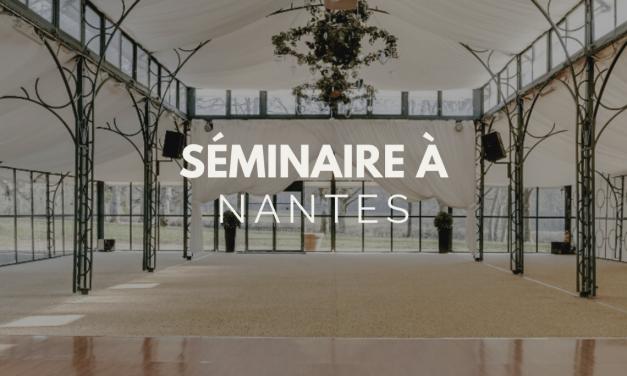 Séminaire Nantes : ville de séminaire par excellence