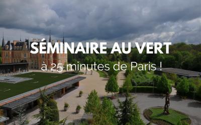 Votre séminaire d'entreprise à 25 minutes de Paris