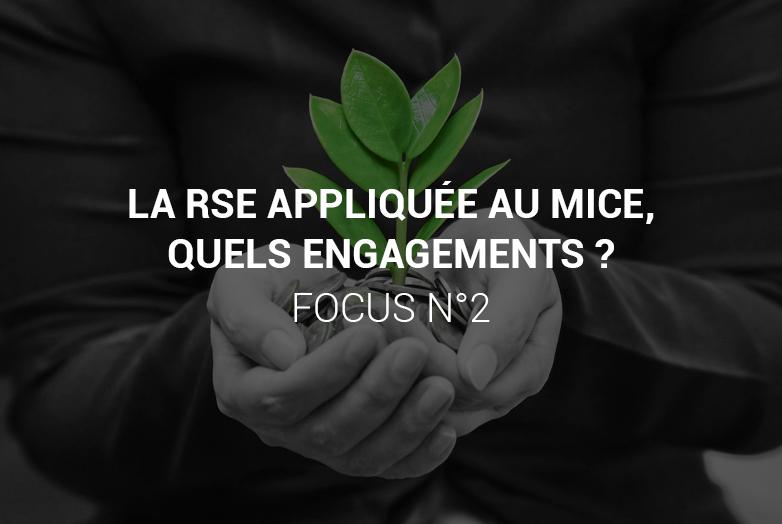 La RSE appliquée au MICE, quels engagements ? – Focus n° 2