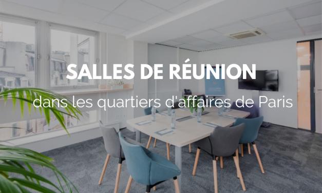 Des salles de réunion dans les quartiers d'affaires stratégiques de Paris