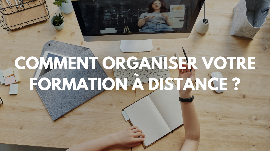 Comment organiser une session de formation à distance ?