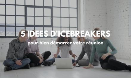 Haut les coeurs avec des icebreakers ! 5 idées originales pour démarrer votre réunion.