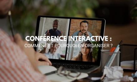 Conférence intéractive : comment et pourquoi en organiser ?