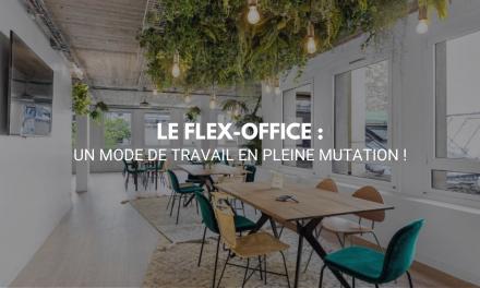 Le flex-office : un mode de travail en pleine mutation !