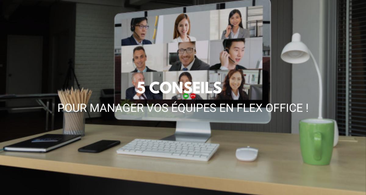 Comment gérer ses équipes en Flex Office ?