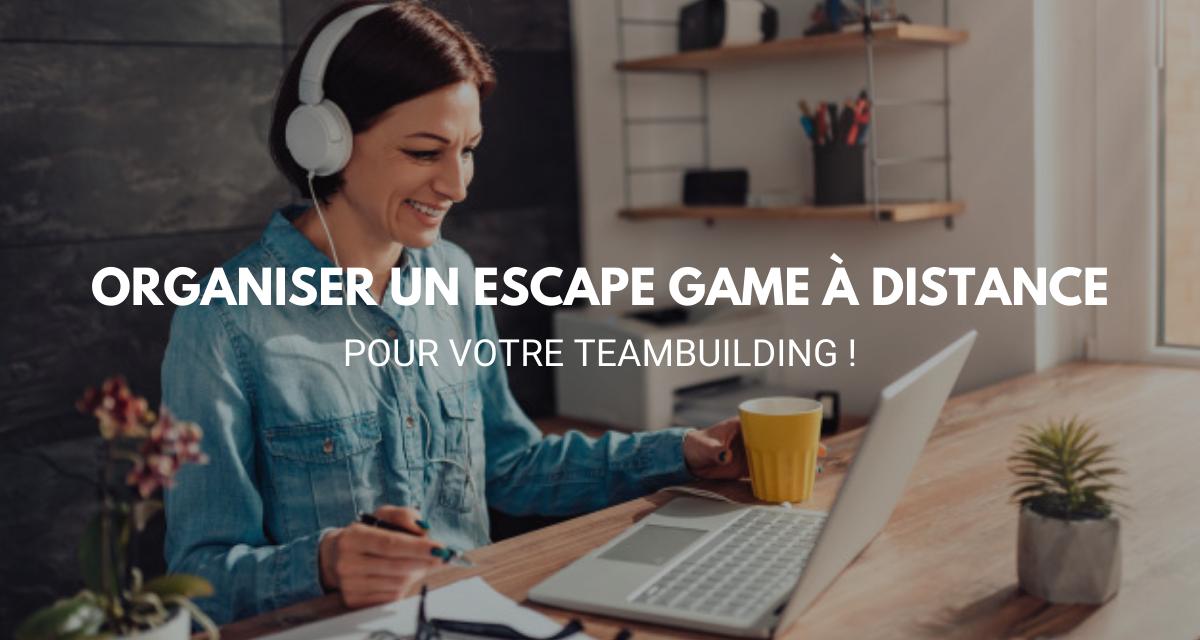 Organiser un escape game à distance pour votre teambuilding !