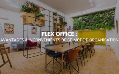 Flex Office : avantages & inconvénients de mode d'organisation