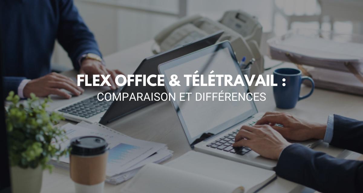 Flex Office & Télétravail : comparaison et différences !