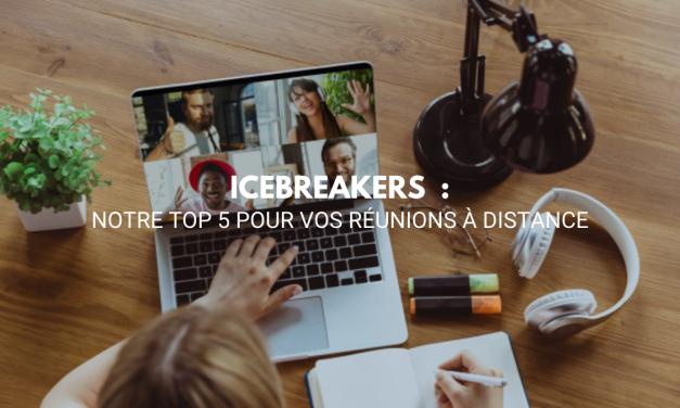 Icebreakers à distance pour vos réunions : notre top 5