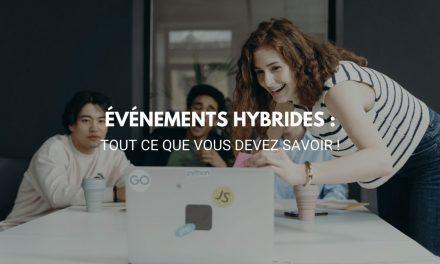 Événements hybrides : tout ce que vous devez savoir !