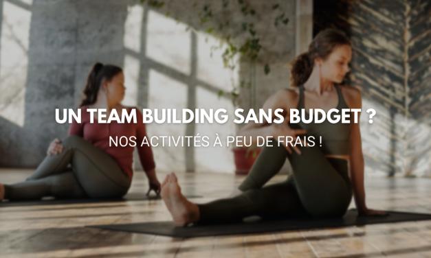 Un team building sans budget ? Nos activités à peu de frais !