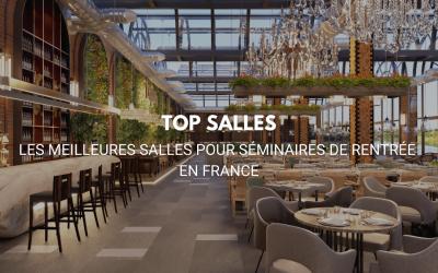 Top Salles pour des séminaires de rentrée partout en France !